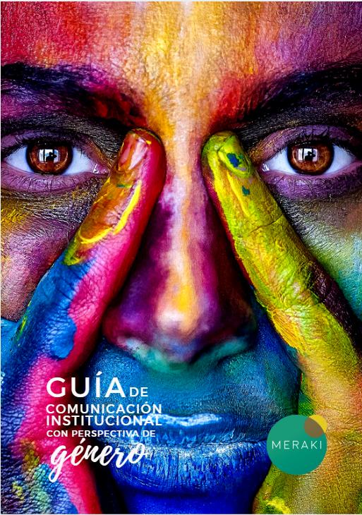 portada guía - Nueva Guía de comunicación institucional con perspectiva de género. ¡Solicita tu ejemplar!